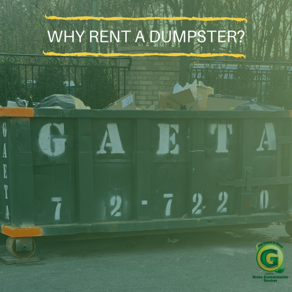 Why Rent A Dumpster_